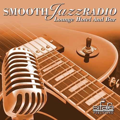 Smooth Jazz Radio (Lounge Hotel and Bar) by Francesco Digilio