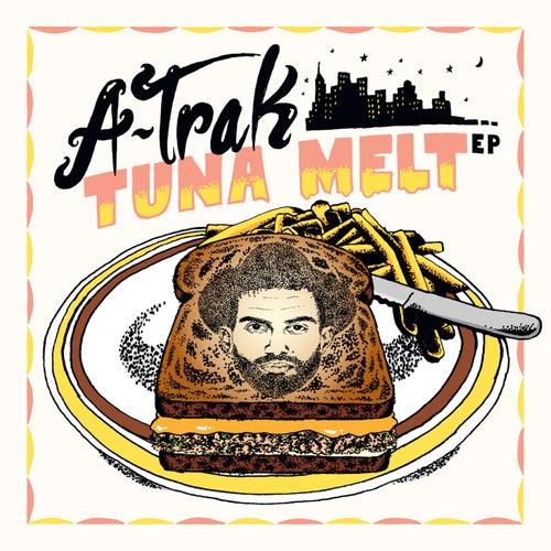 Tuna Melt von A-Trak