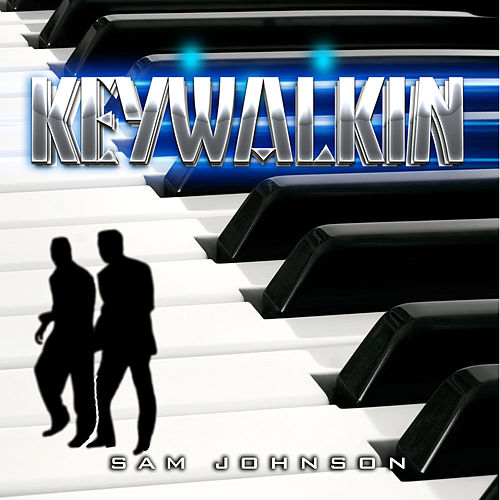 Keywalkin' - Single by Sam Johnson