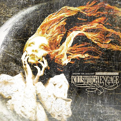 Disarm the Descent (Special Edition) by Killswitch Engage