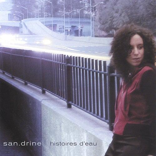 Histoires D'eau von San.drine