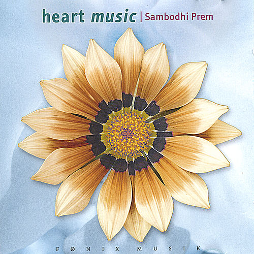 Heart Music by Sambodhi Prem