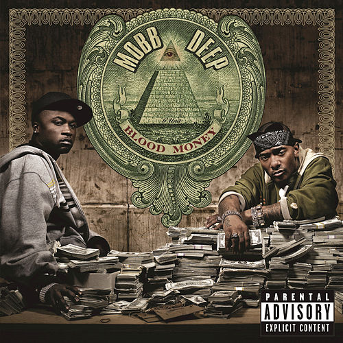 Blood Money by Mobb Deep