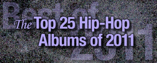 The Top 25 Hip-Hop Albums of 2011