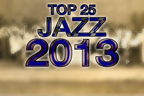 Top 25 Jazz Albums of 2013