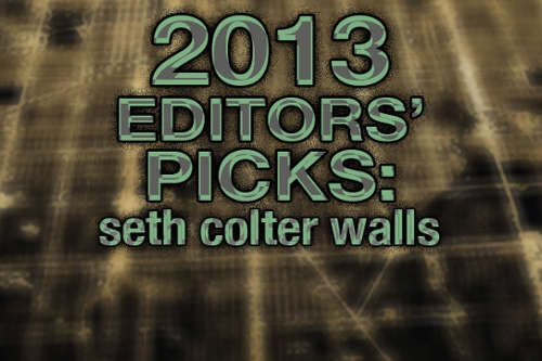 Seth Colter Walls' Top 50 Tracks of 2013