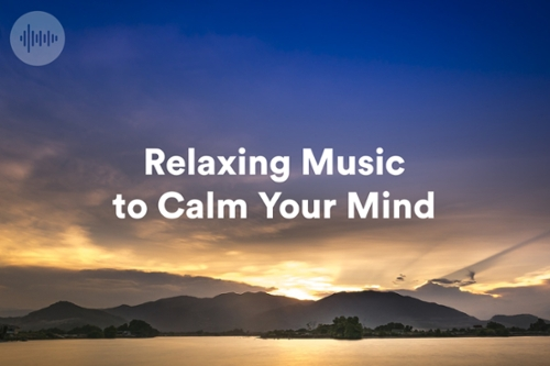 Relaxing Music To Clam Your Mind : Napster
