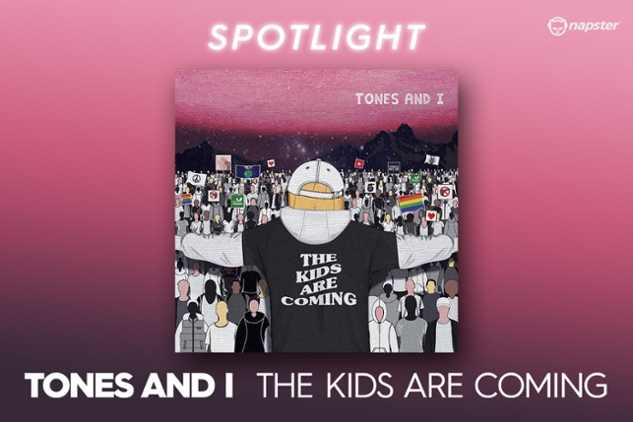 Tones & I - The kids are coming