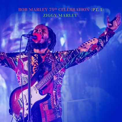 Album Spotlight: Ziggy Marley, 'Bob Marley 75th Celebration'