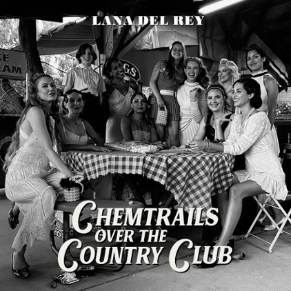 Album Spotlight: Lana Del Rey, 'Chemtrails Over The Country Club'