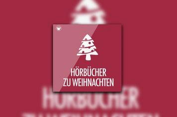 Hörbuch Weihnachten.Playlist Hörbücher Zu Weihnachten Napster