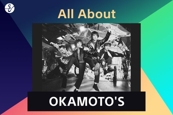All About OKAMOTO'Sの画像