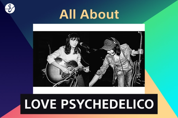 All About LOVE PSYCHEDELICOの画像