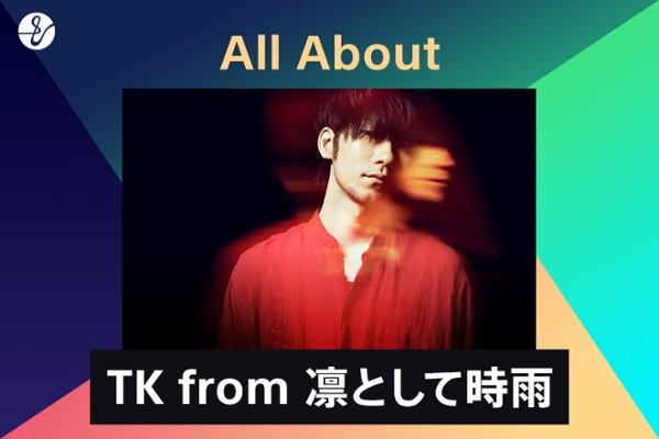 All About TK from 凛として時雨の画像
