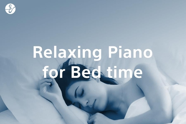 Relaxing Piano Music for Bed time