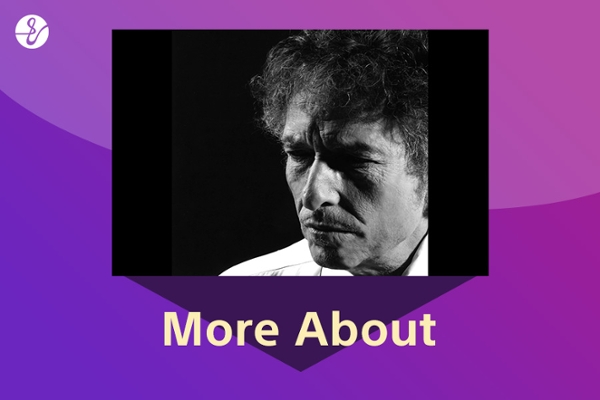 More About Bob Dylan